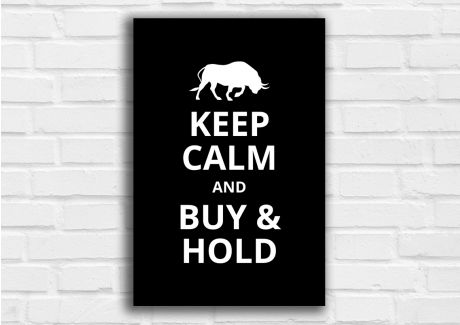 Keep Calm and Buy and Hold - Bulle